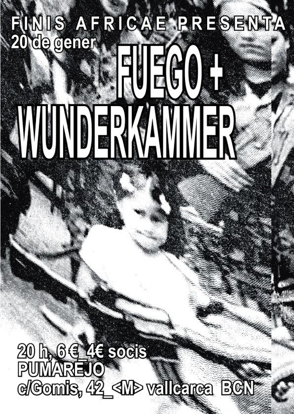Wunderkammer + Fuego al Pumarejo
